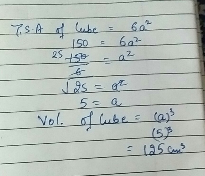 find the volume of a cube whose surface area is 150 meter