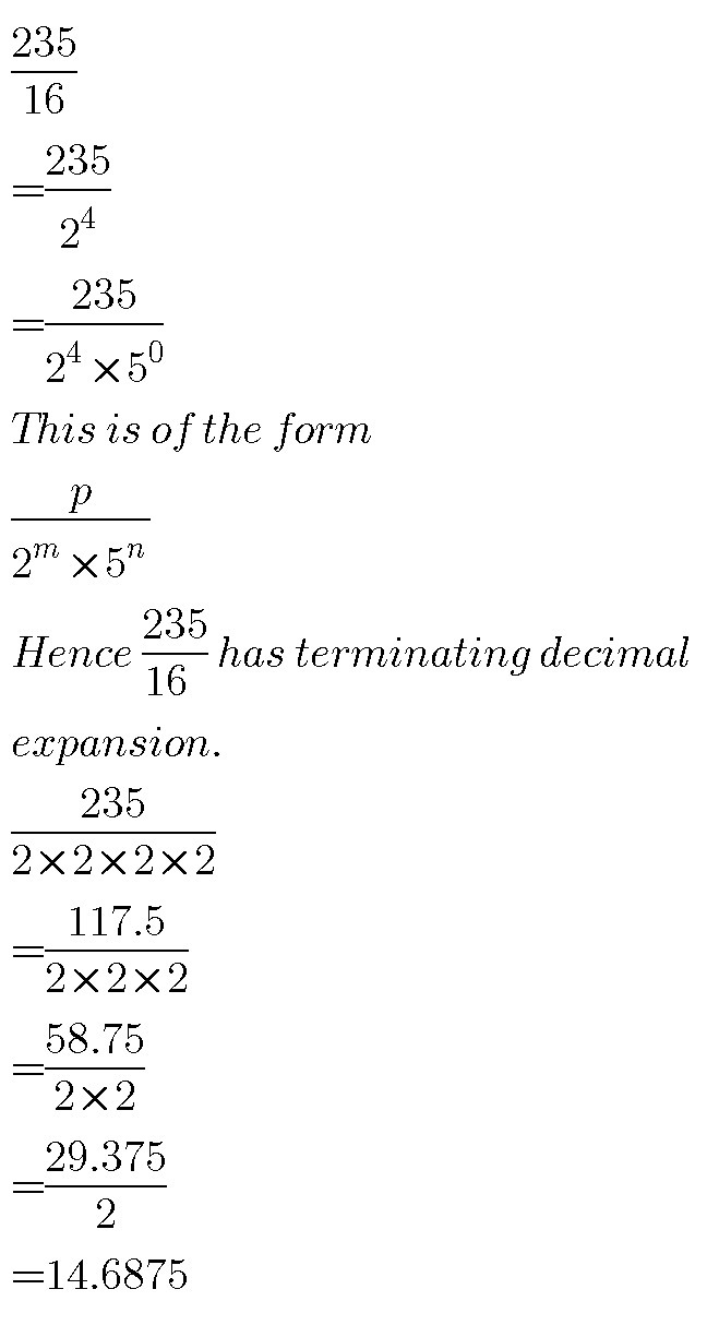235/16,is the number have terminating decimal expansion and why