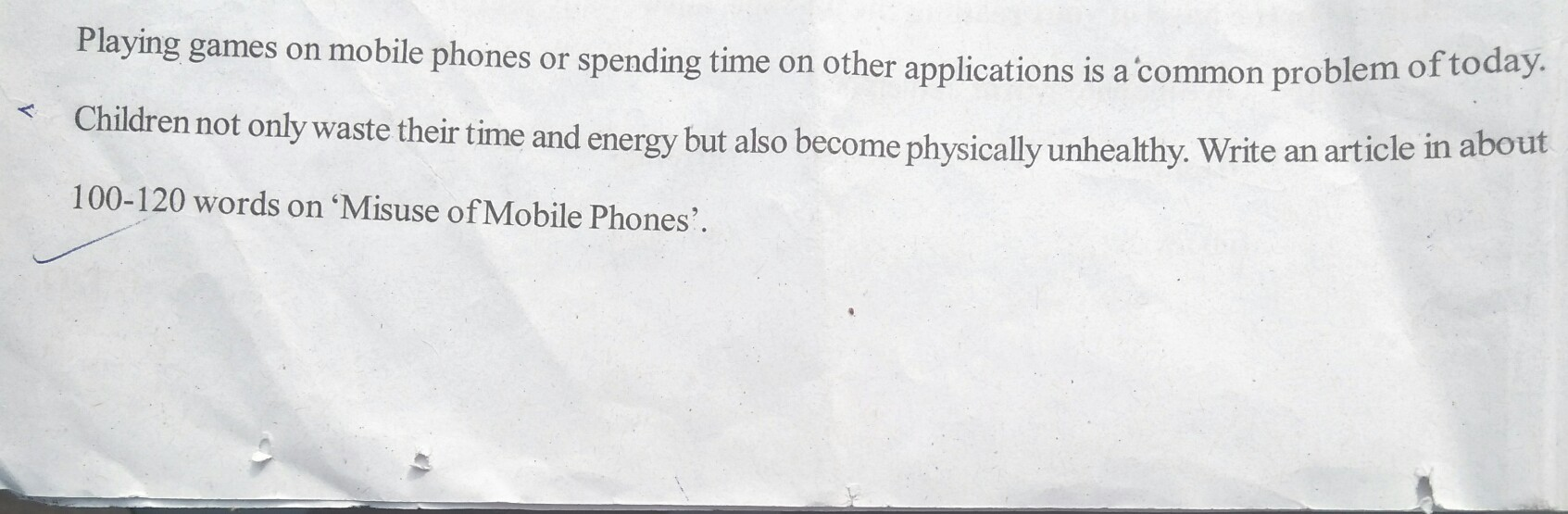Write an article in about 100-120 words on 'Misuse of mobile phone's. -  Brainly.in