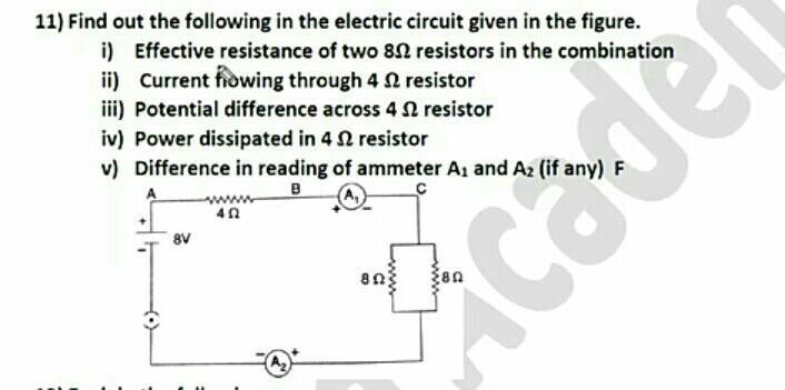 find out the following in the electric circuit given in ...