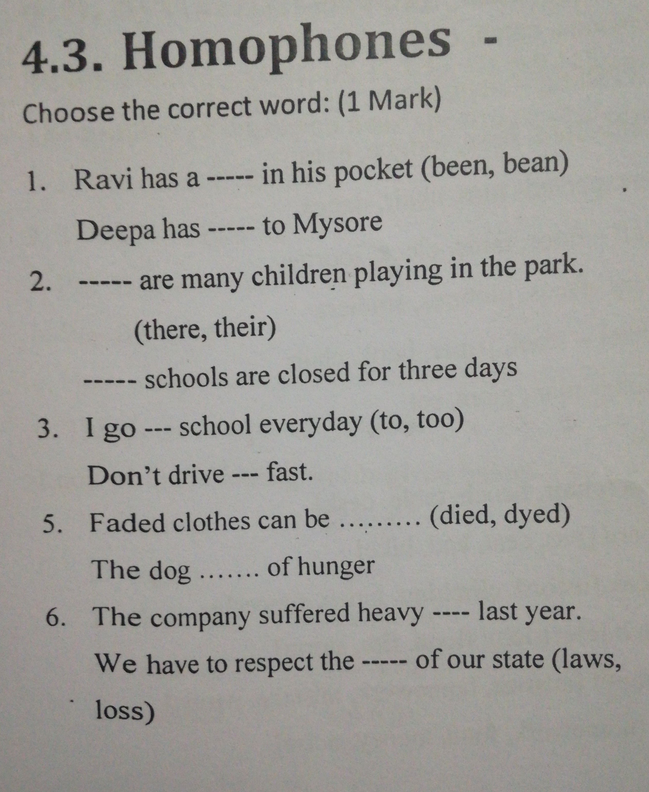 please answer this questionIt is English grammar, homophones