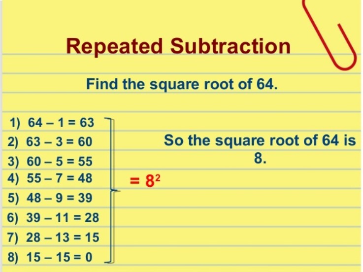 Find The Square Root Of 64 By Repeated Subtraction Method Brainly In