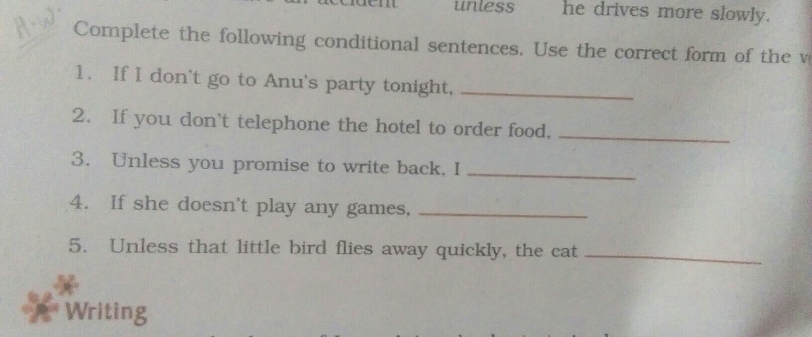 Complete The Following Conditional Sentences And Use The Correct
