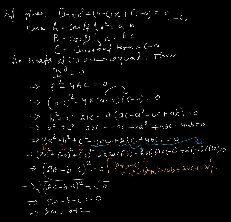 If The Roots Of A Quadratic Equation (a-b)x²+(b-c)x+(c-a