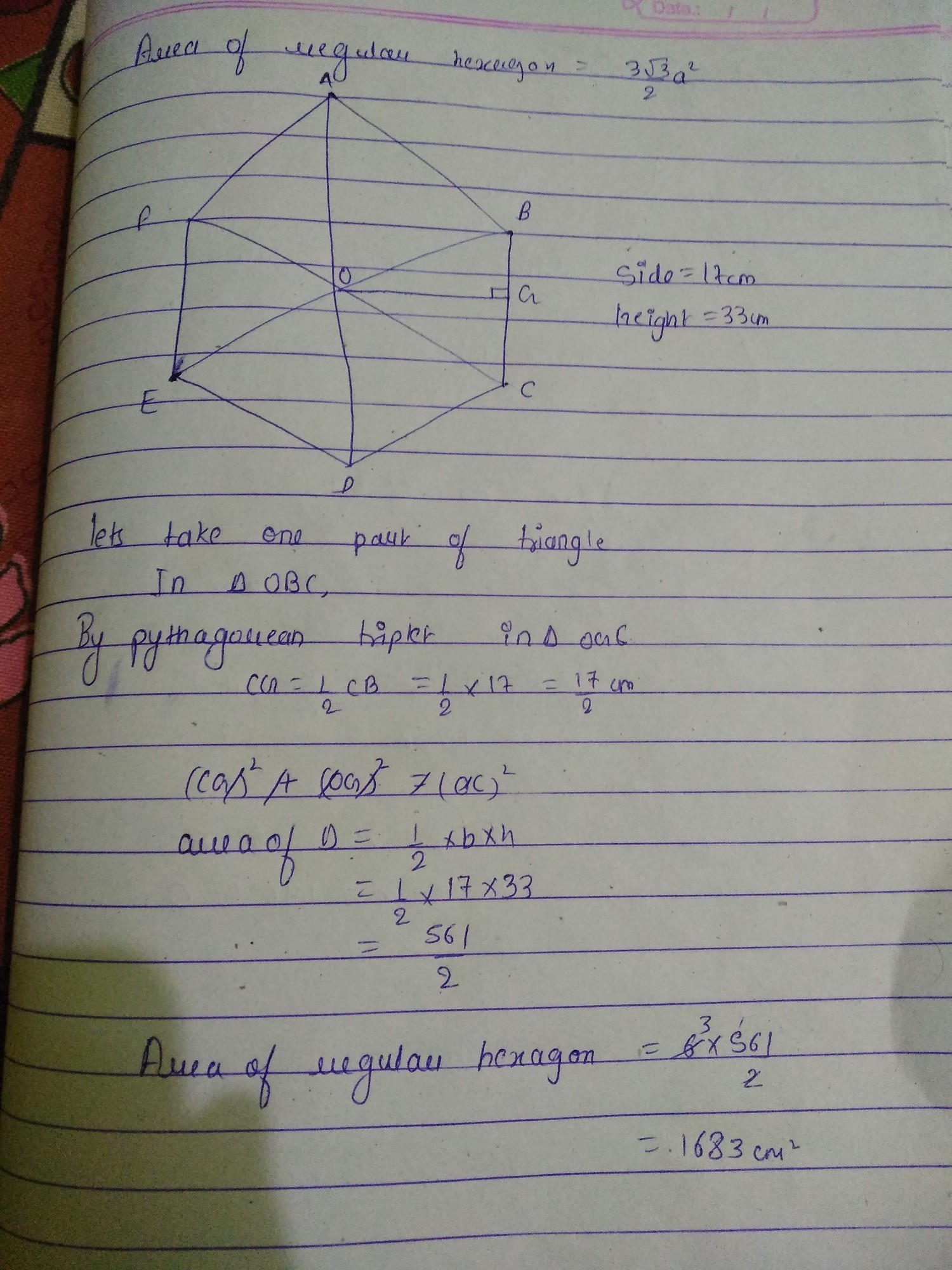 Find area of a regular hexagon whose one side is 17 cm and it's