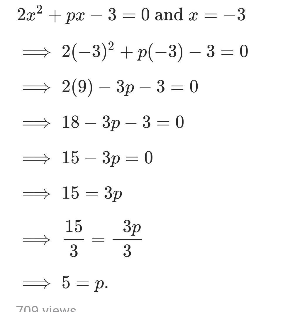 If One Root Of The Quadratic Equation 2x2 –px+3=0 Is Then