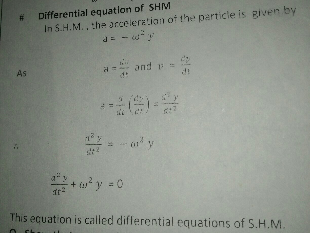 Write the differential equation of simple harmonic motion - Brainly in