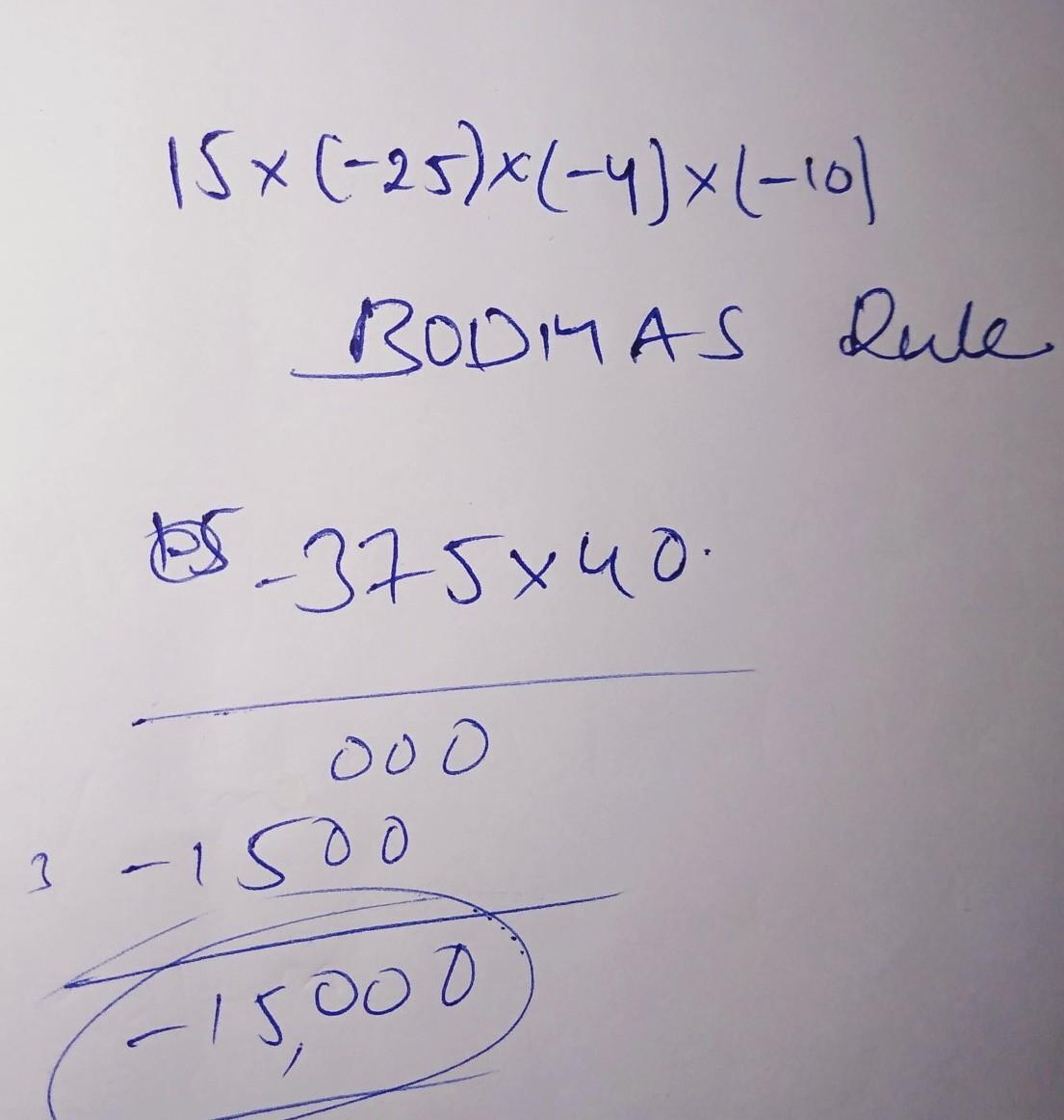 15*(-25)*(-4)*(-10). Find The Product Using Suitable