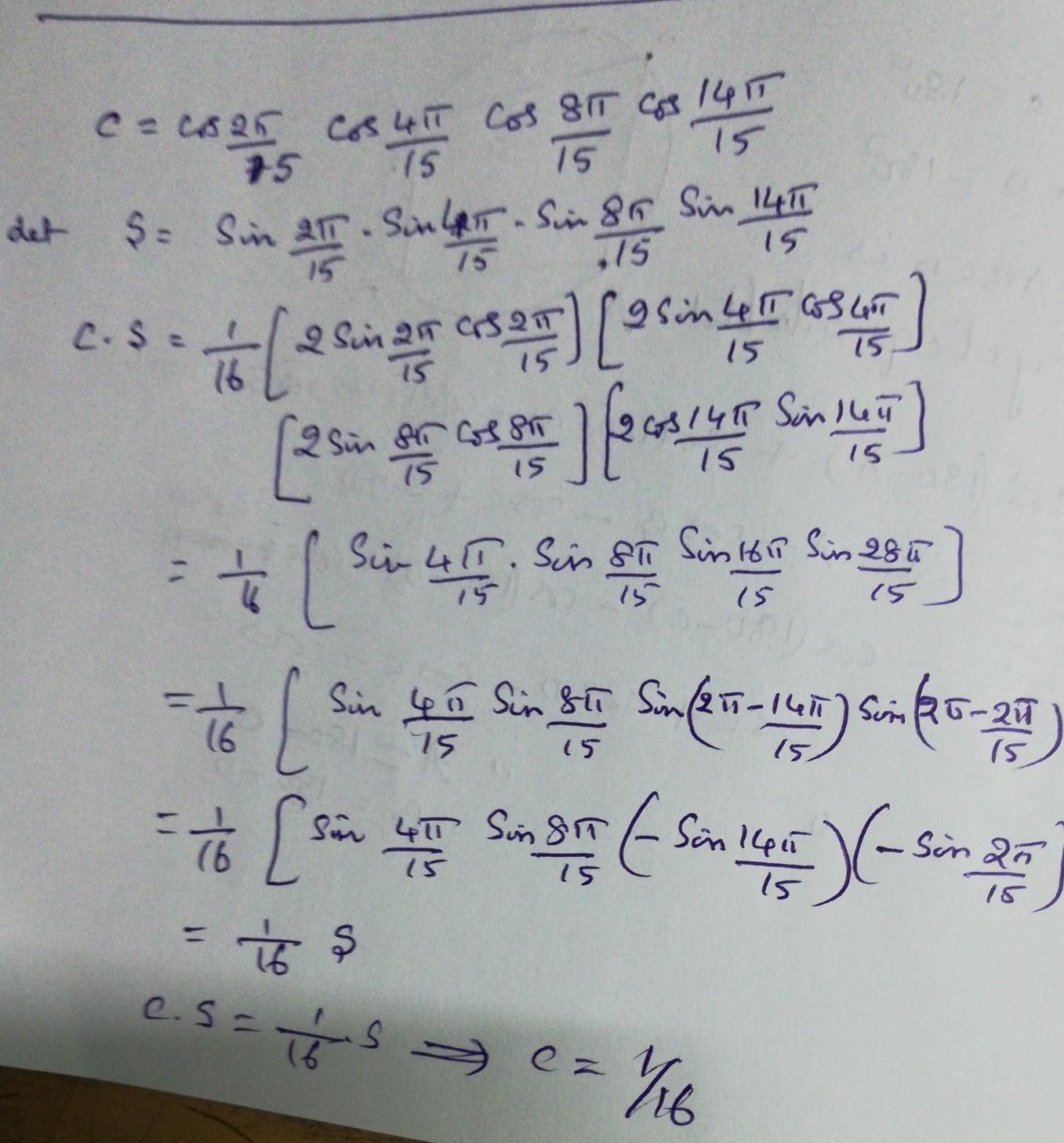 Prove That Cos 2pi 15 Cos 4pi 15 Cos 8pi 15 Cos 14pi 15 1 16 Brainly In