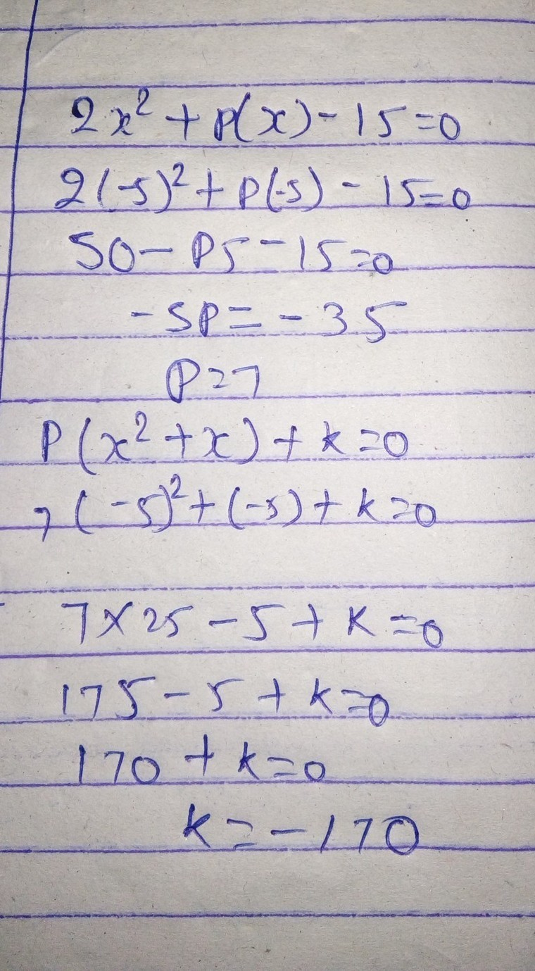 If -5 Is A Root Of The Quadratic Equation 2x2+px-15=0 And