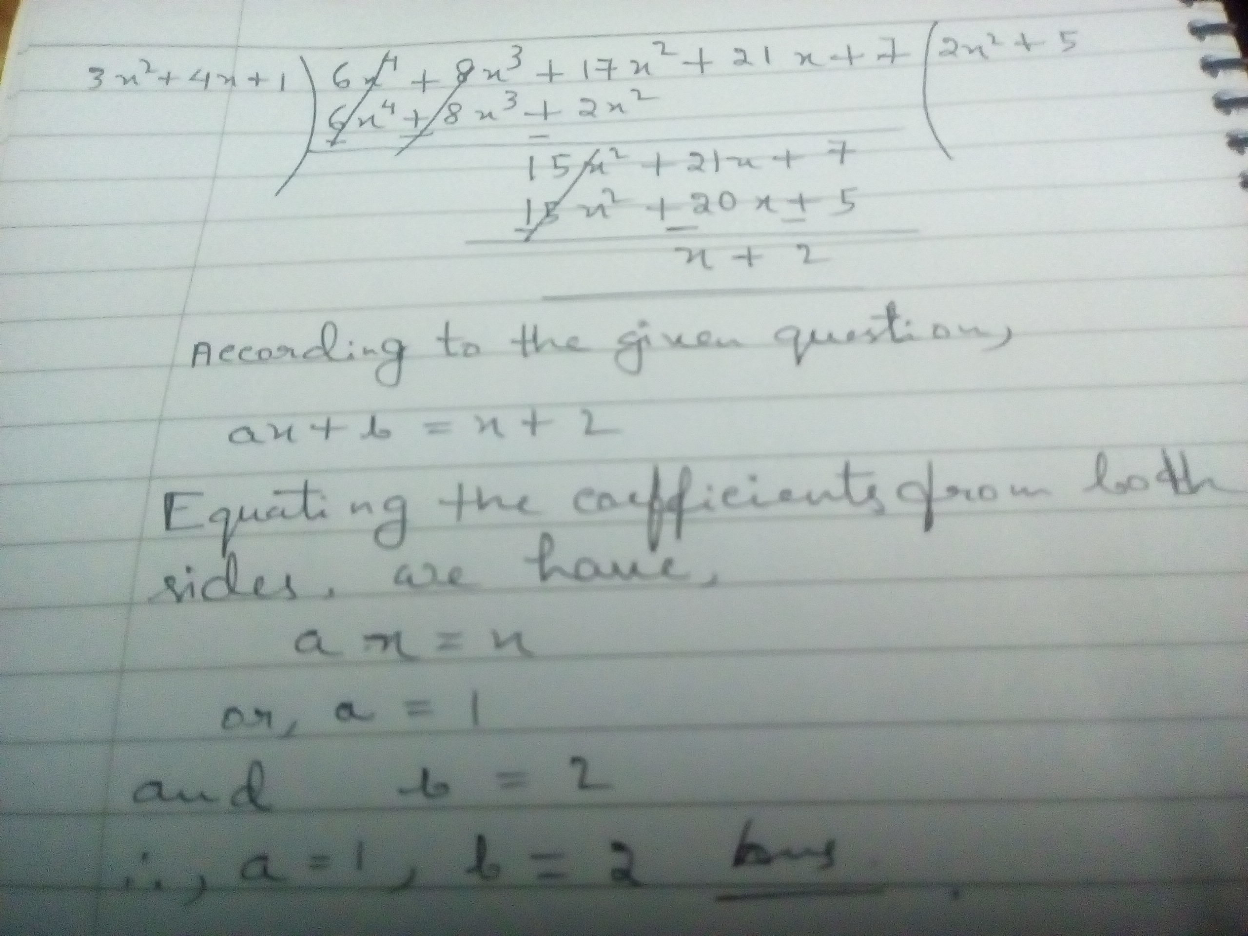 a divided by b_If the polynomial 6x 4 + 8x 3 + 17x 2 + 21x + 7 is divided another polynomial 3x 2 ...