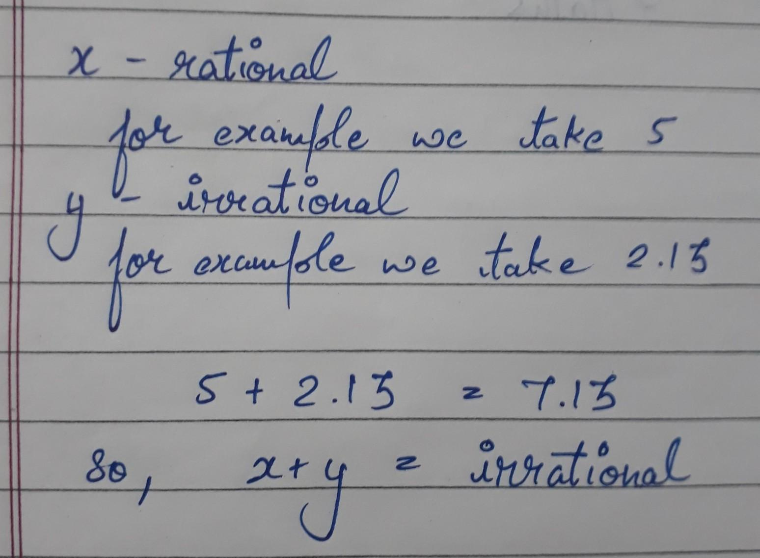 Let x and y be rational and irrational number respectively