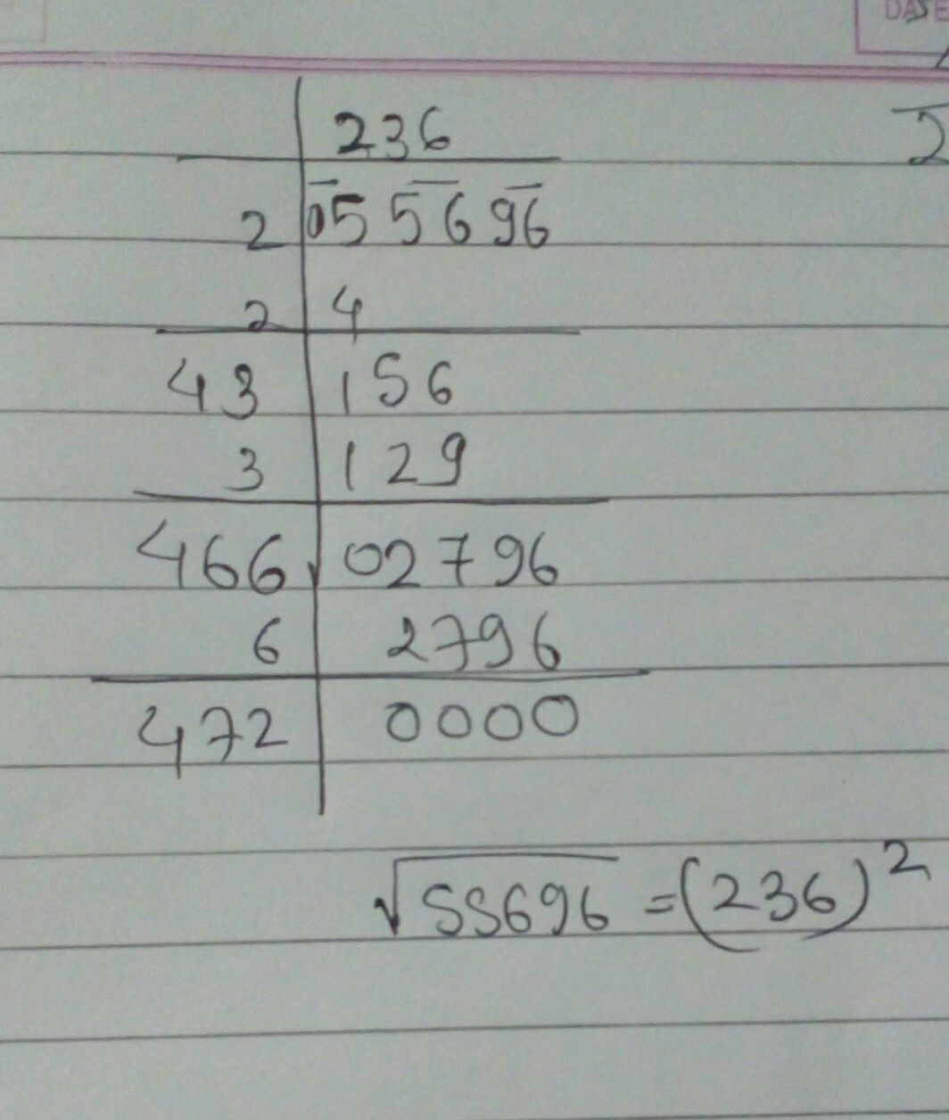 The square root of 55696 by division method - Brainly.in