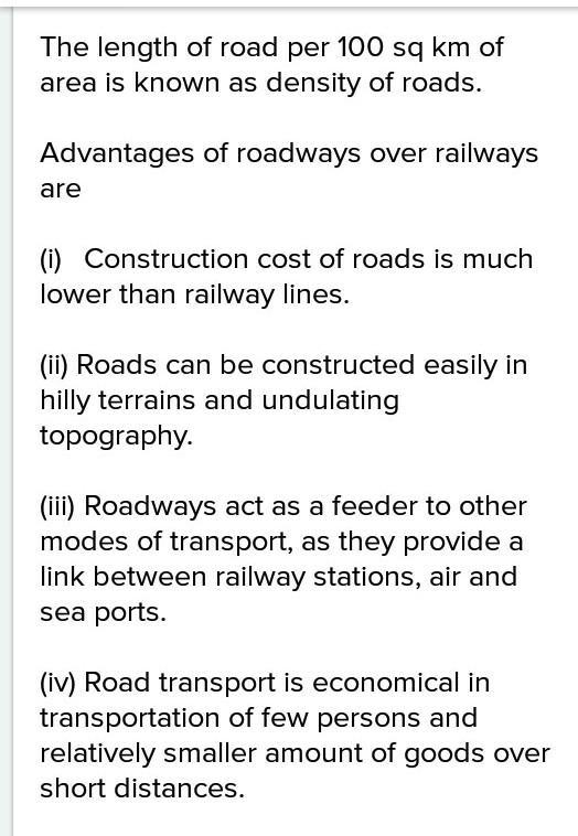 How have roadways an edge over railways in india explain