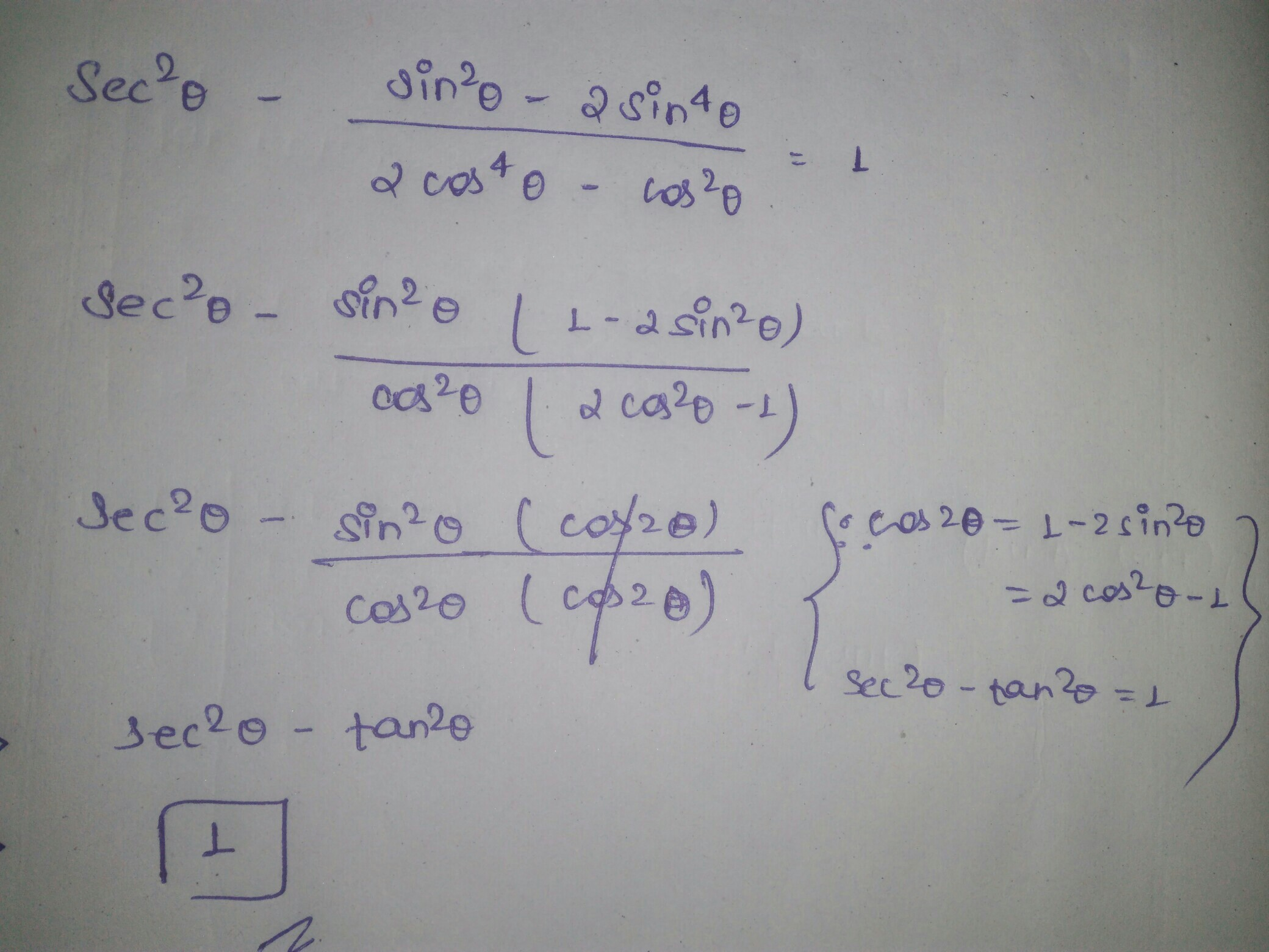 Prove That Sec2 Theta Sin2 Theta 2sin4 Theta 2cos4 Theta 2cos2 Theta 1 Brainly In