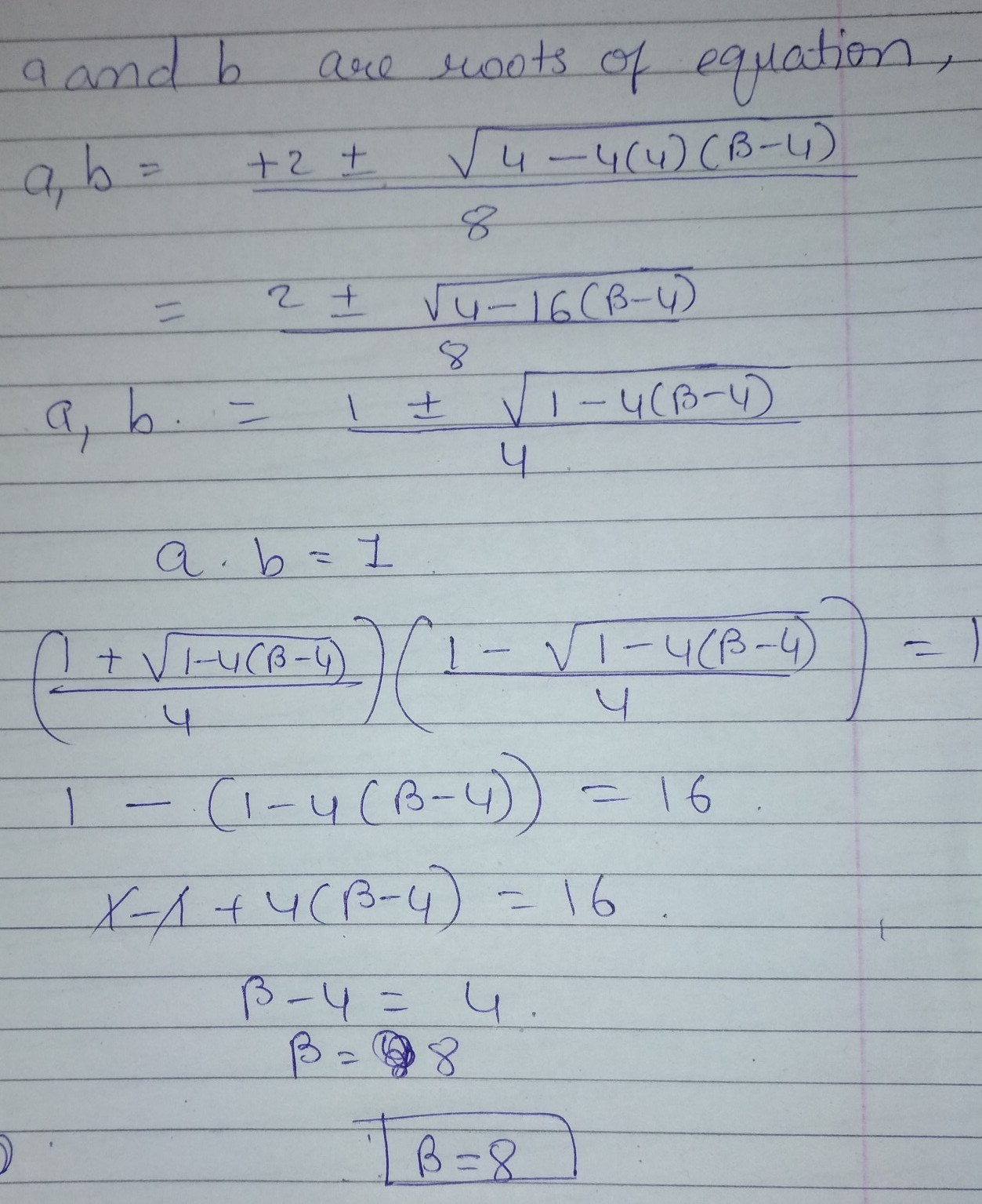 if one root of the equation 4x 2 2x b 4 0 be the reciprocal of the other then find b brainly in if one root of the equation 4x 2 2x