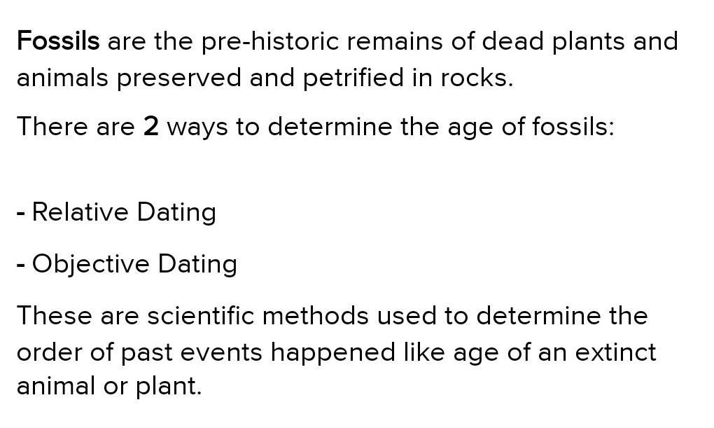 describe two methods for dating fossils
