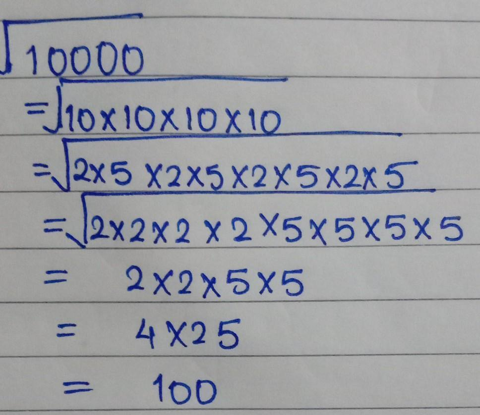 Square Root Of 10000 By Prime Factorization Therefore, option c is the correct answer. square root of 10000 by prime factorization