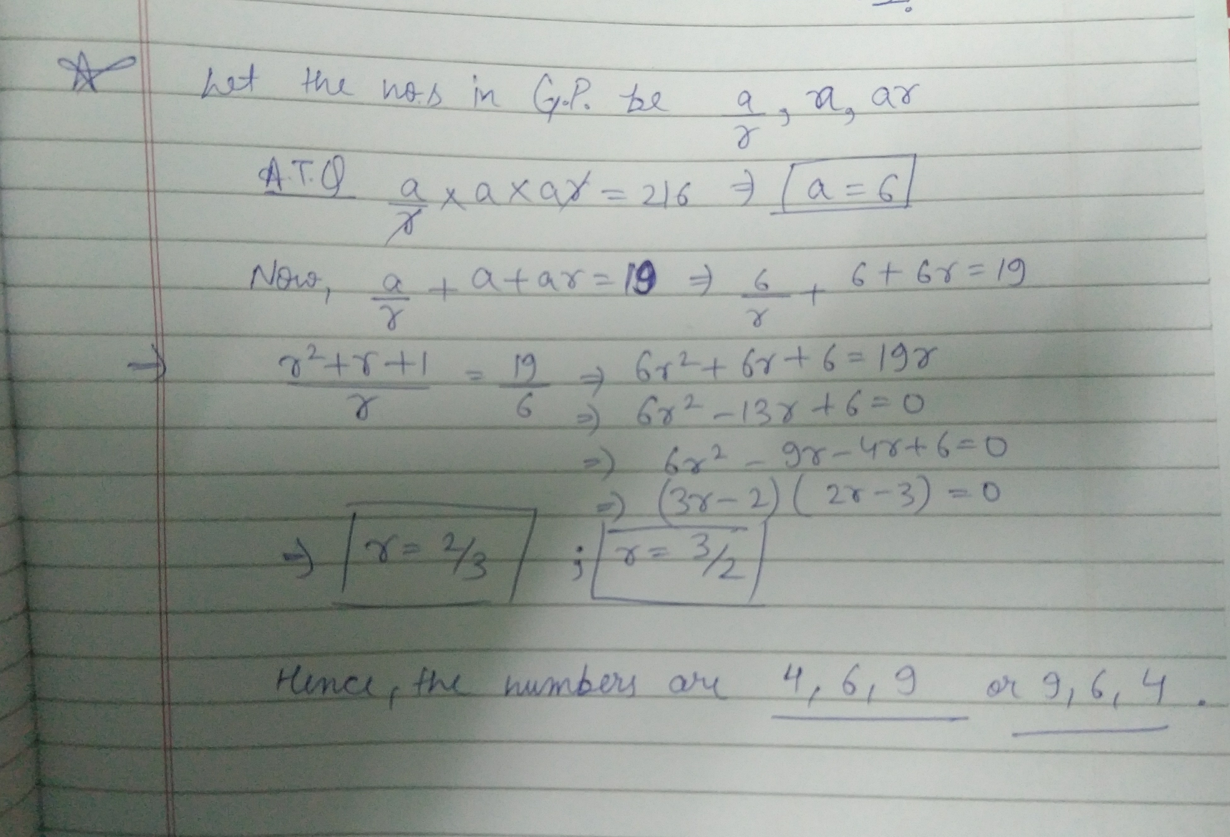 Find The Three Number Of Gp Whose Sum Is 19 And Product Is 216