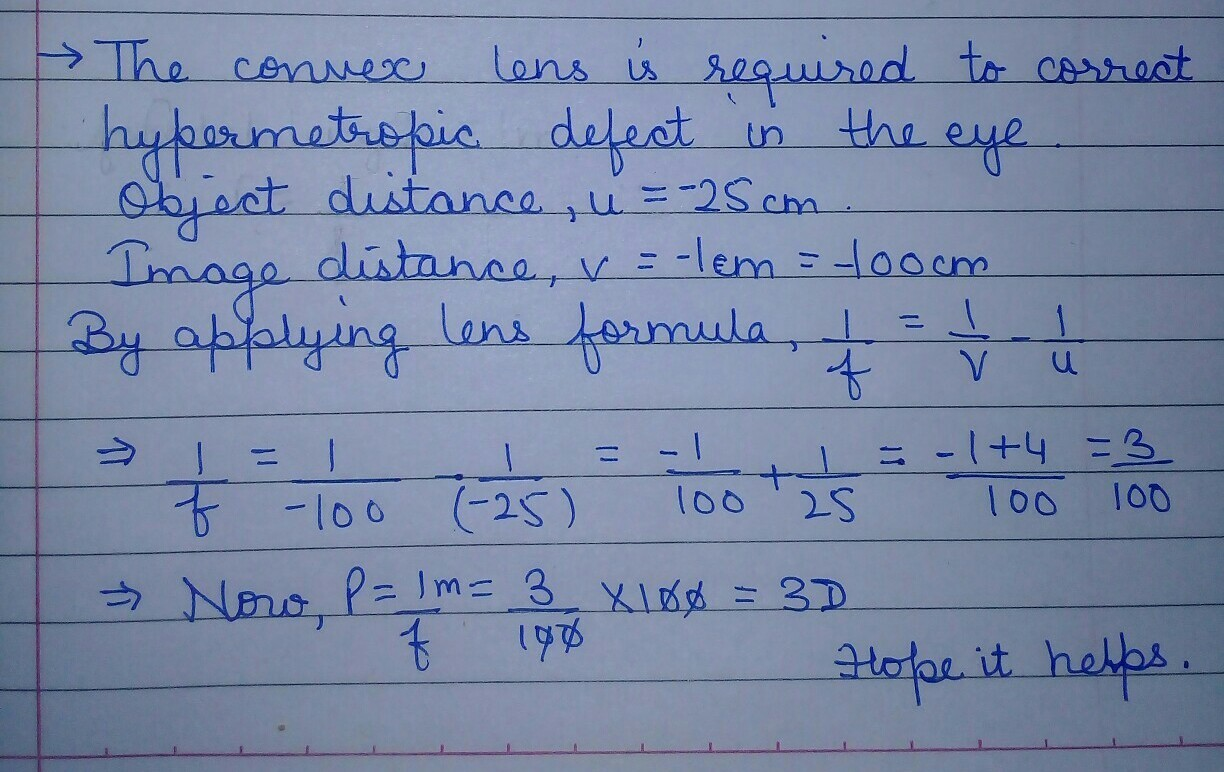 the near point of a hypermetropic eye is 1m  what is the power of