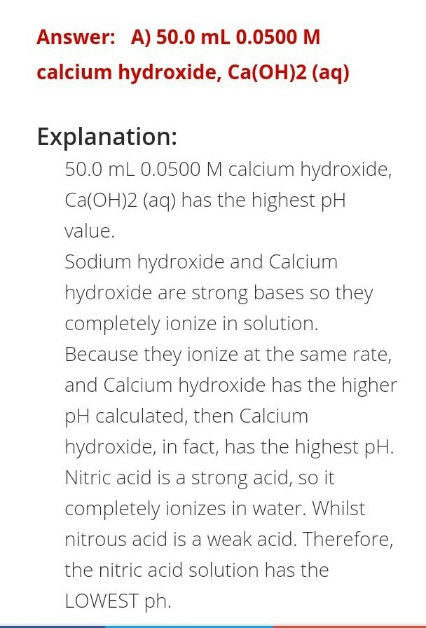 Which solution has the highest pH? A) 50 0 mL 0 0500 M calcium