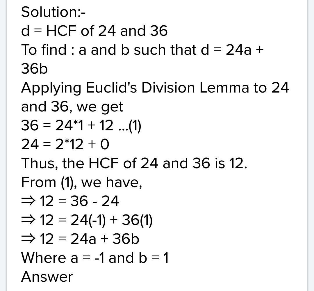 let d be the hcf of 24 and 36 find two no  a and b such that d=24a +