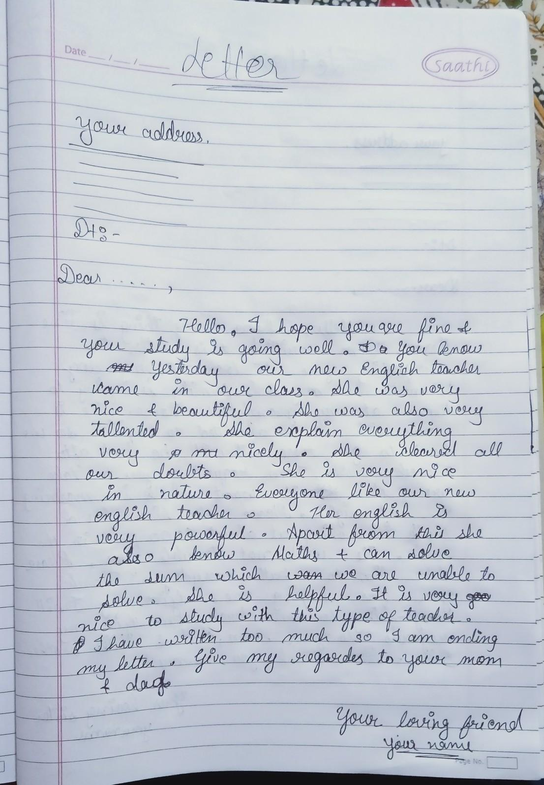 Write A Letter To Your Friend In Another School Telling Him Or Her About Your New English Teacher Brainly In