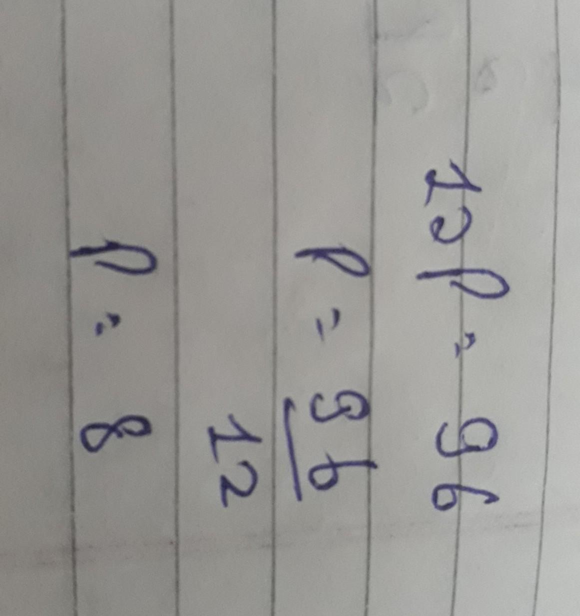 Solve the equations12p =96 - Brainly.in