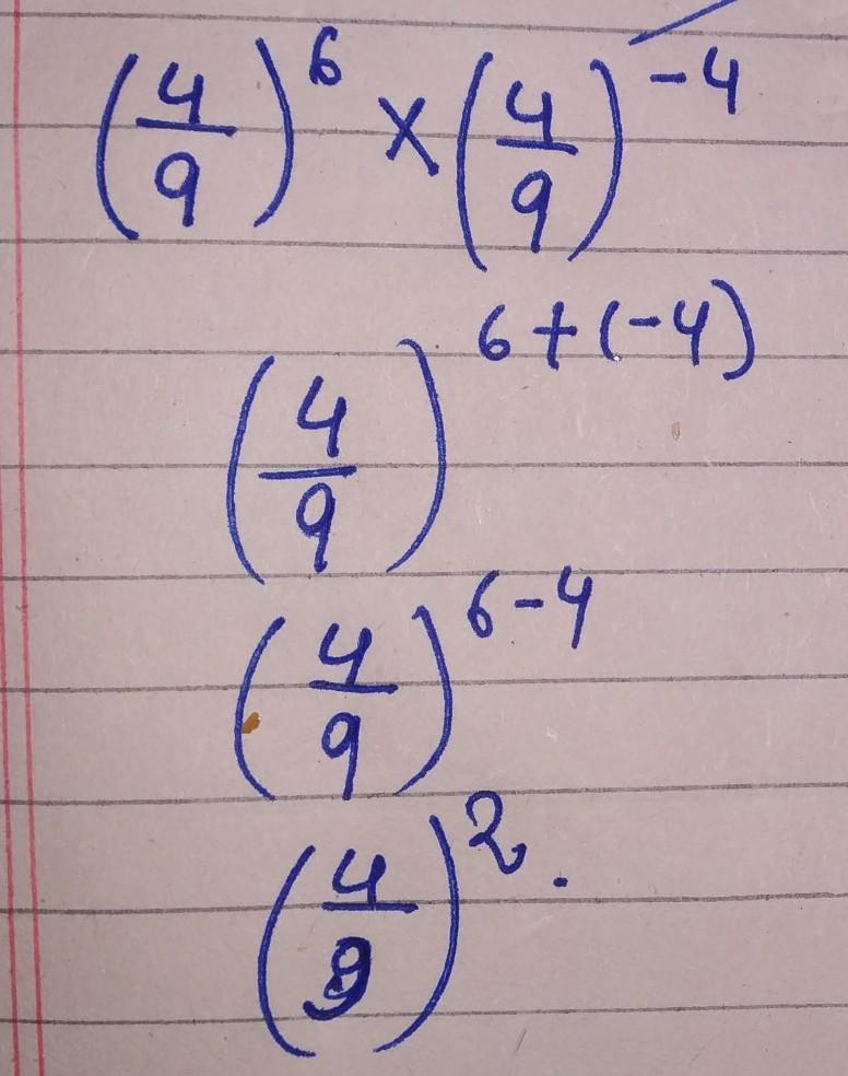 4/9)6 x (4/9)-4 simplify the following - Brainly.in