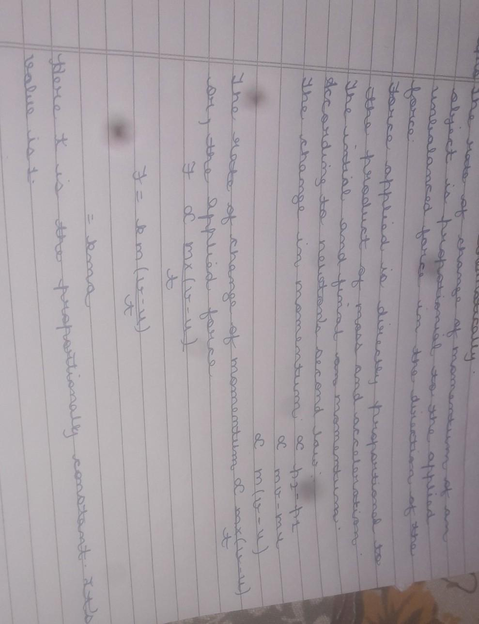 State Newton's second law of motion  Derive a mathematical