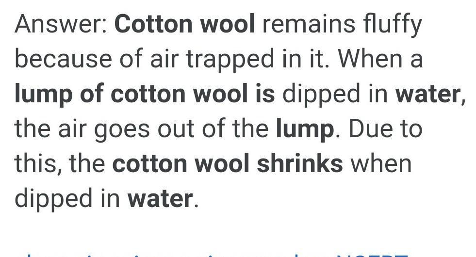 Why Does A Lump Of Cotton Wool Shrink In Water Brainly In