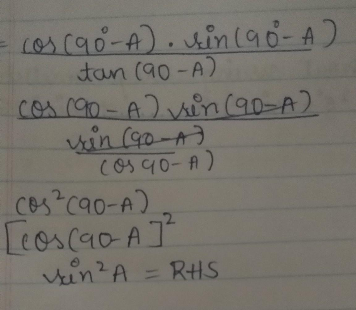 Prove That Cos 90 A Sin 90 A Tan 90 A 1 Cos2a Brainly In