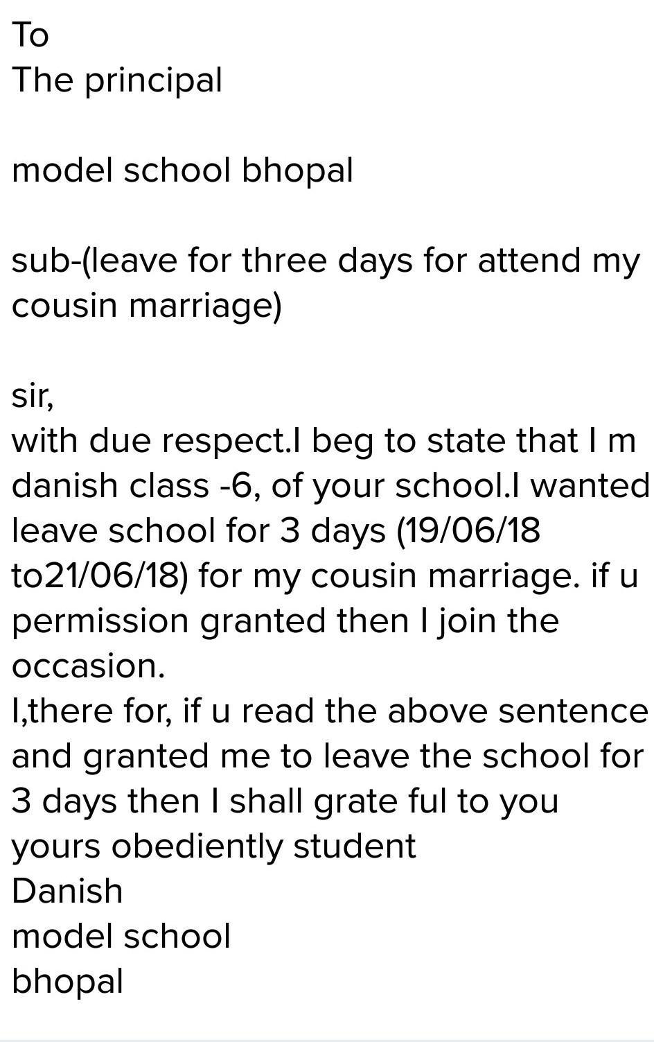 Write one leave application for marriage party 3days - Brainly in