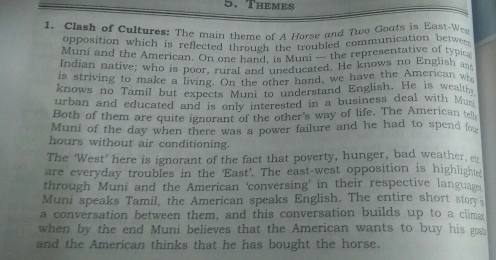 How is the clash of cultures brought about in the story A horse and