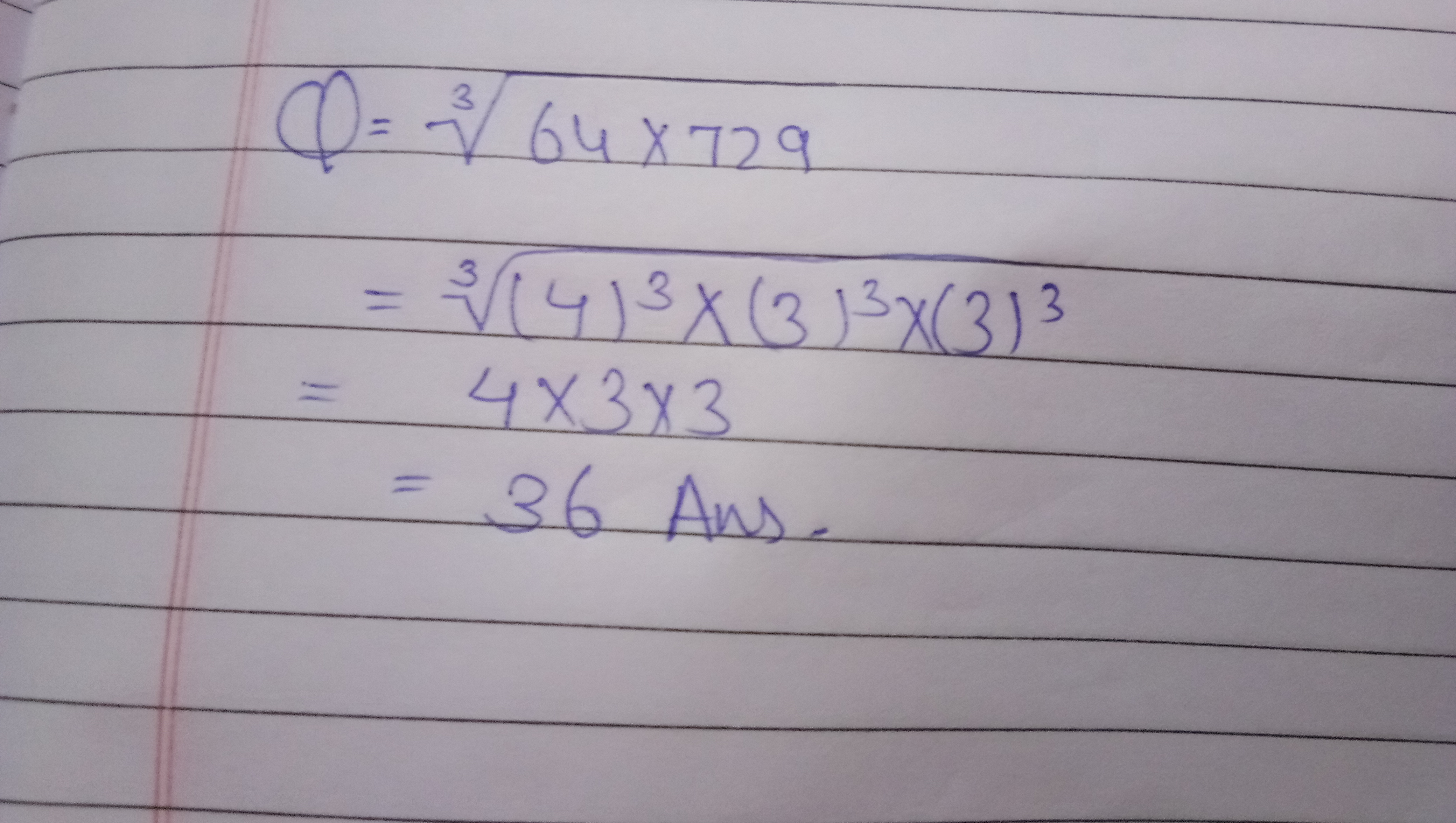 cube root of 64 × 729  brainlyin