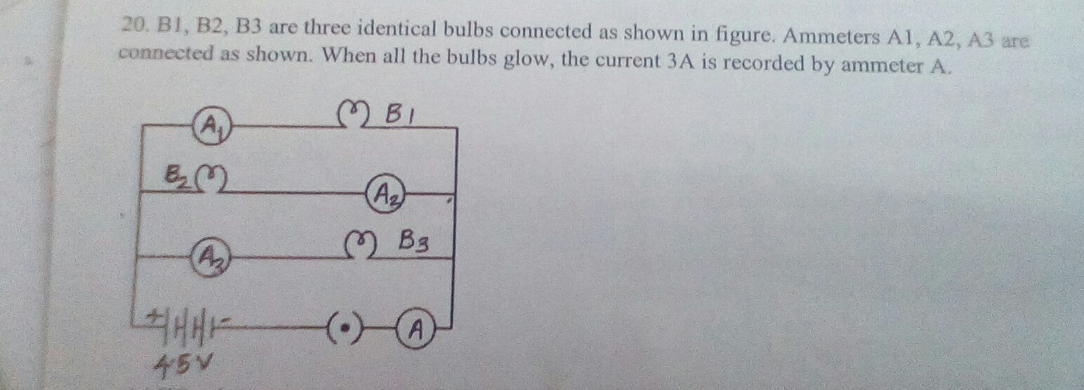 Awhat Happens To The Glow Of Other Two Bulbsb What Series Circuit With 3 Bulbs B Reading A1a2a3 And A When Bulb B2 Gets Fused