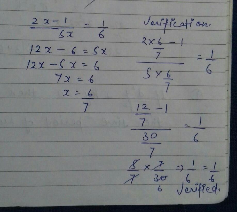 Equations And Verify 2x 1 5x 1 6 Brainly In