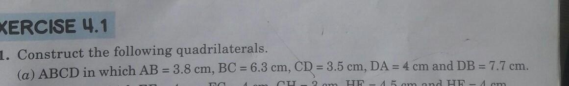 abcd in which ab=3.8cm,bc=6.3cm,cd=3.5cm,da=4cm and db= 7.7 - Brainly.in