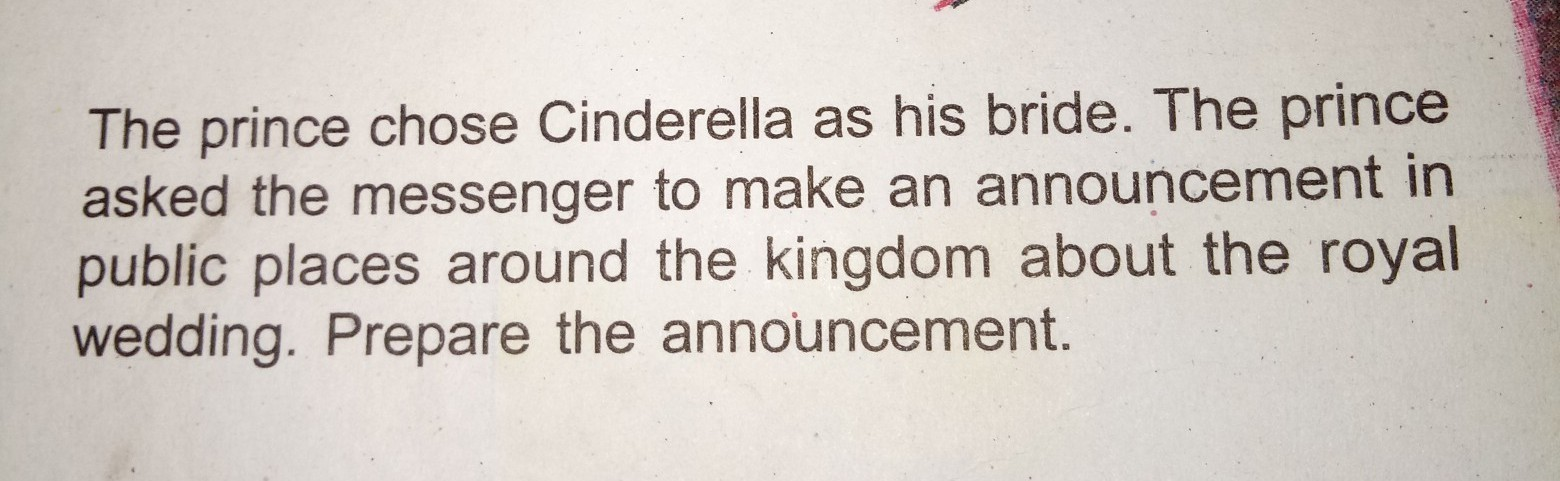 The Prince Chose Cinderella As His Bride Asked Messengers To Make An Announcement In Public Place Around Kingdom About Royal Wedding