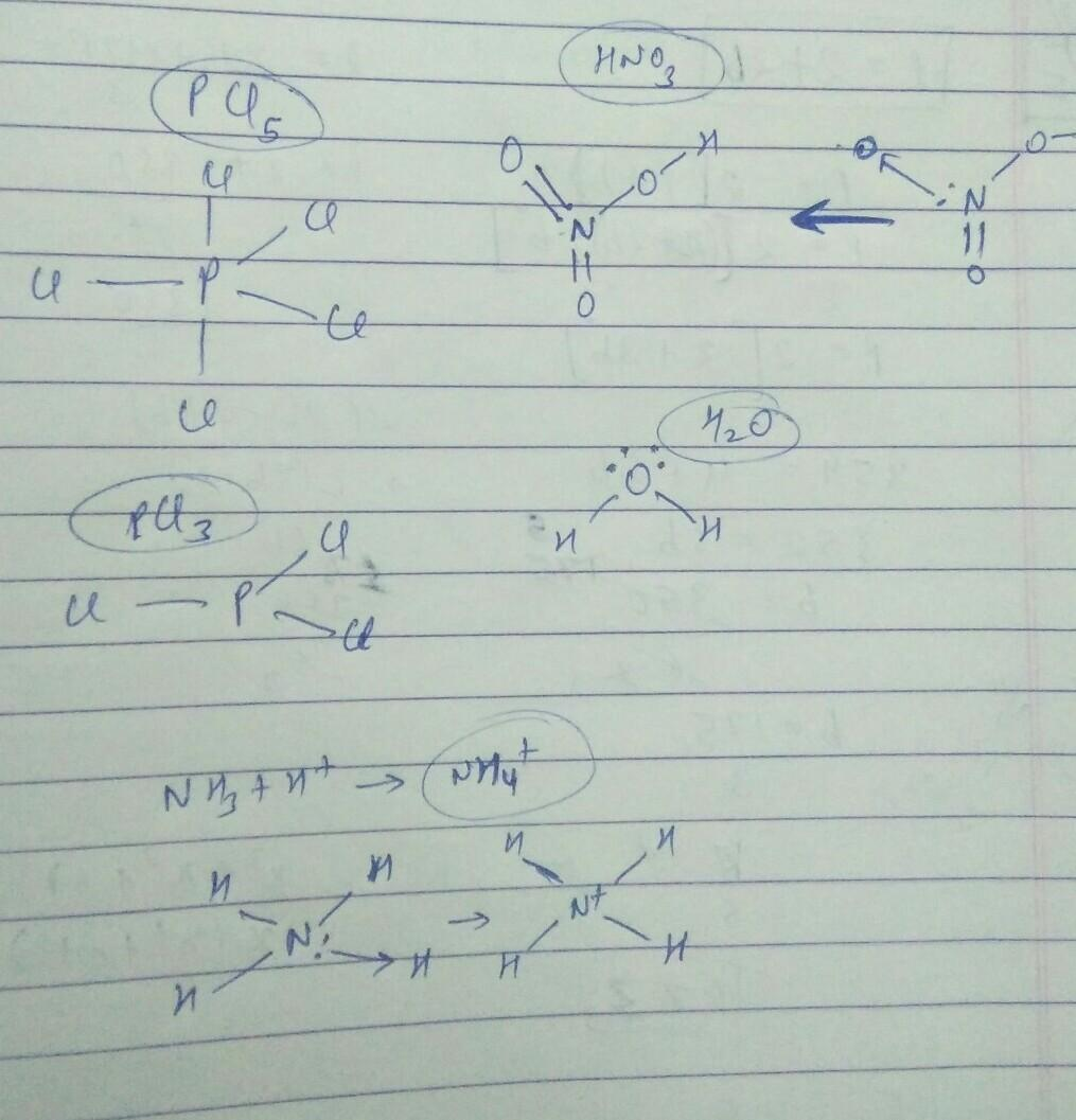 Draw Lewis Dot Structure Of Pcl5  Hno3  Pcl3  H2o  Nh4
