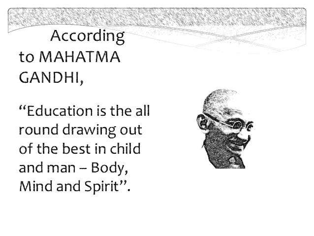 Drawing On Mahatma Gandhi And His Education Philosophy 500 Words