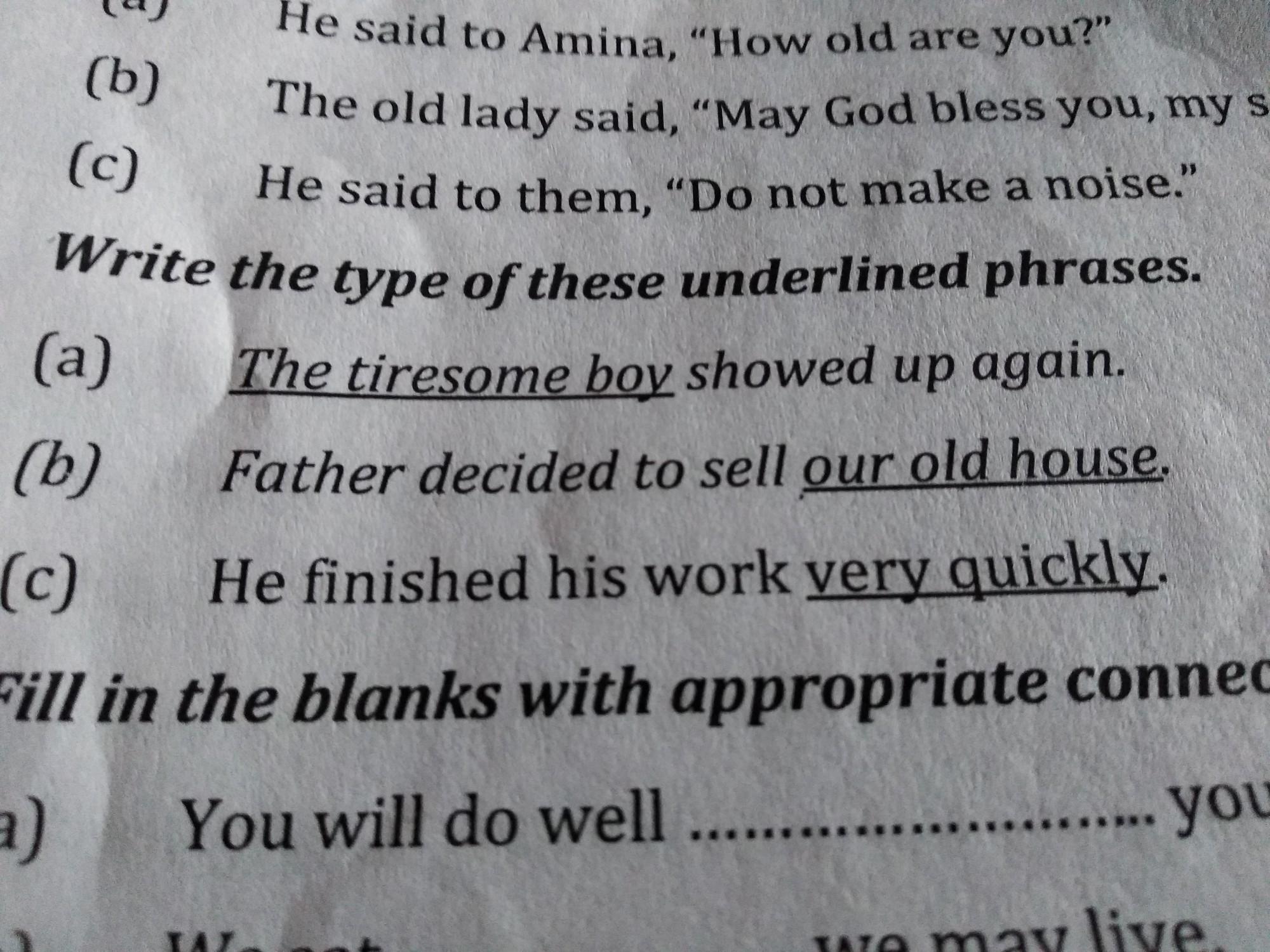 tell which phrase is in these three sentences noun phrase