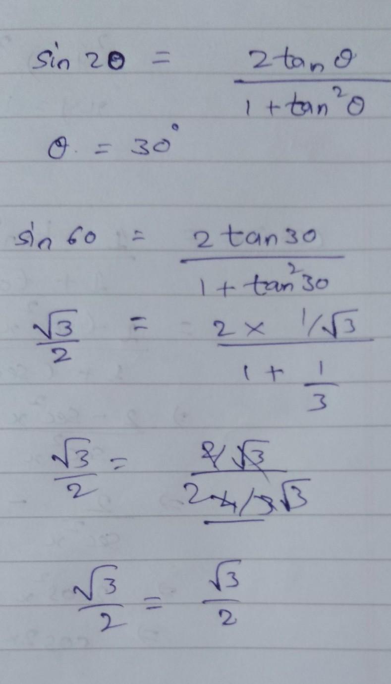Sin 2 Theta Is Equal To 2 Tan Theta Upon 1 Tan Square Theta And Theta 30 Degree Brainly In