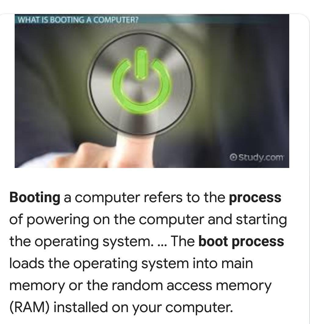 Explain the booting process   - Brainly in
