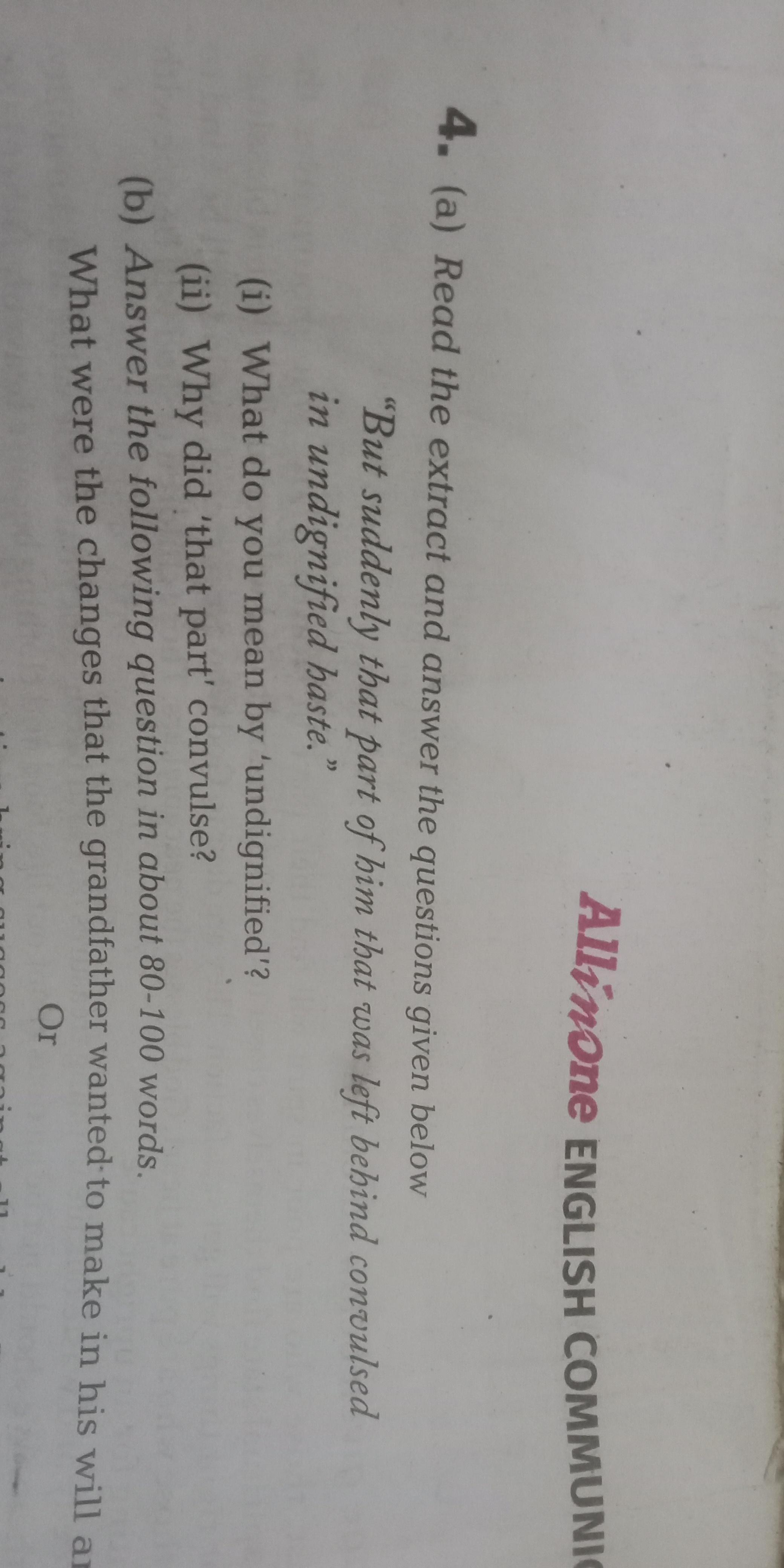 Please answer 4(a) part  The extract    Class 10 English literature
