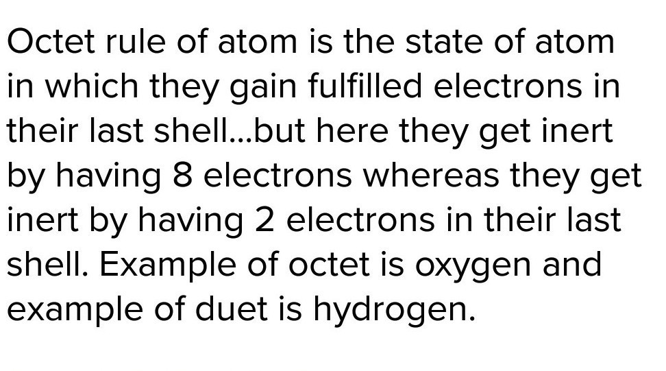 Explain In Brief The Octet And Duplet Rule Of Atoms Brainly