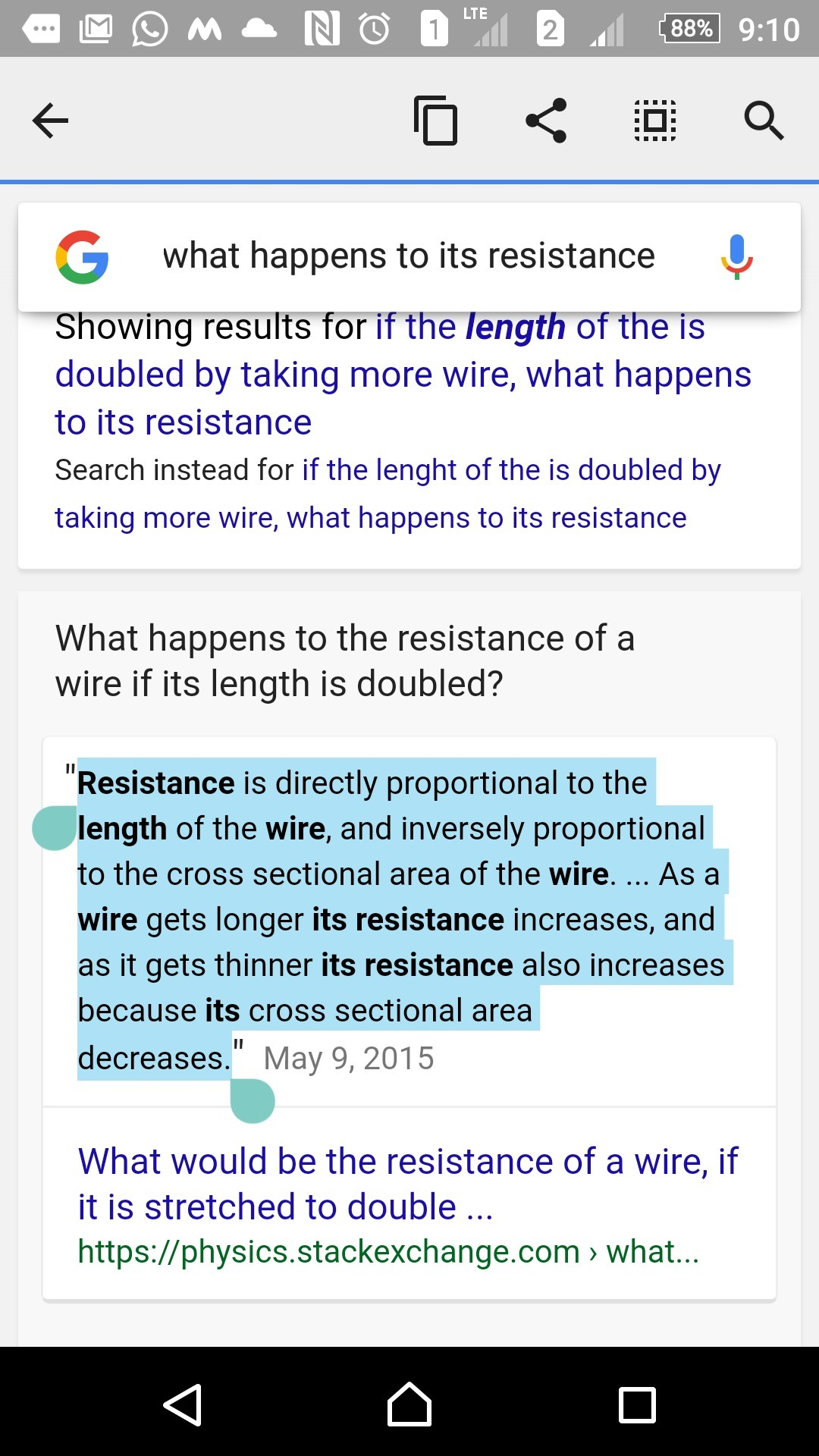 If the length of the wire is doubled by taking more of wire, what ...