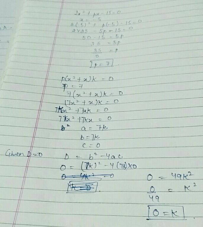 If -5 Is A Root Of The Quadratic Equation 2x2 + Px – 15
