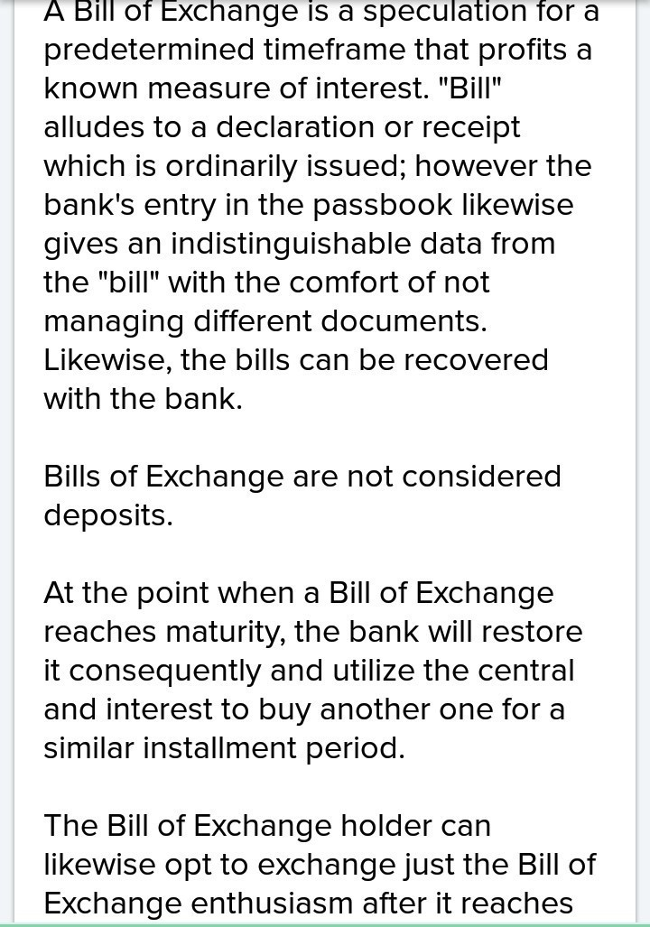 preparation of report on various treatments of bill of exchange