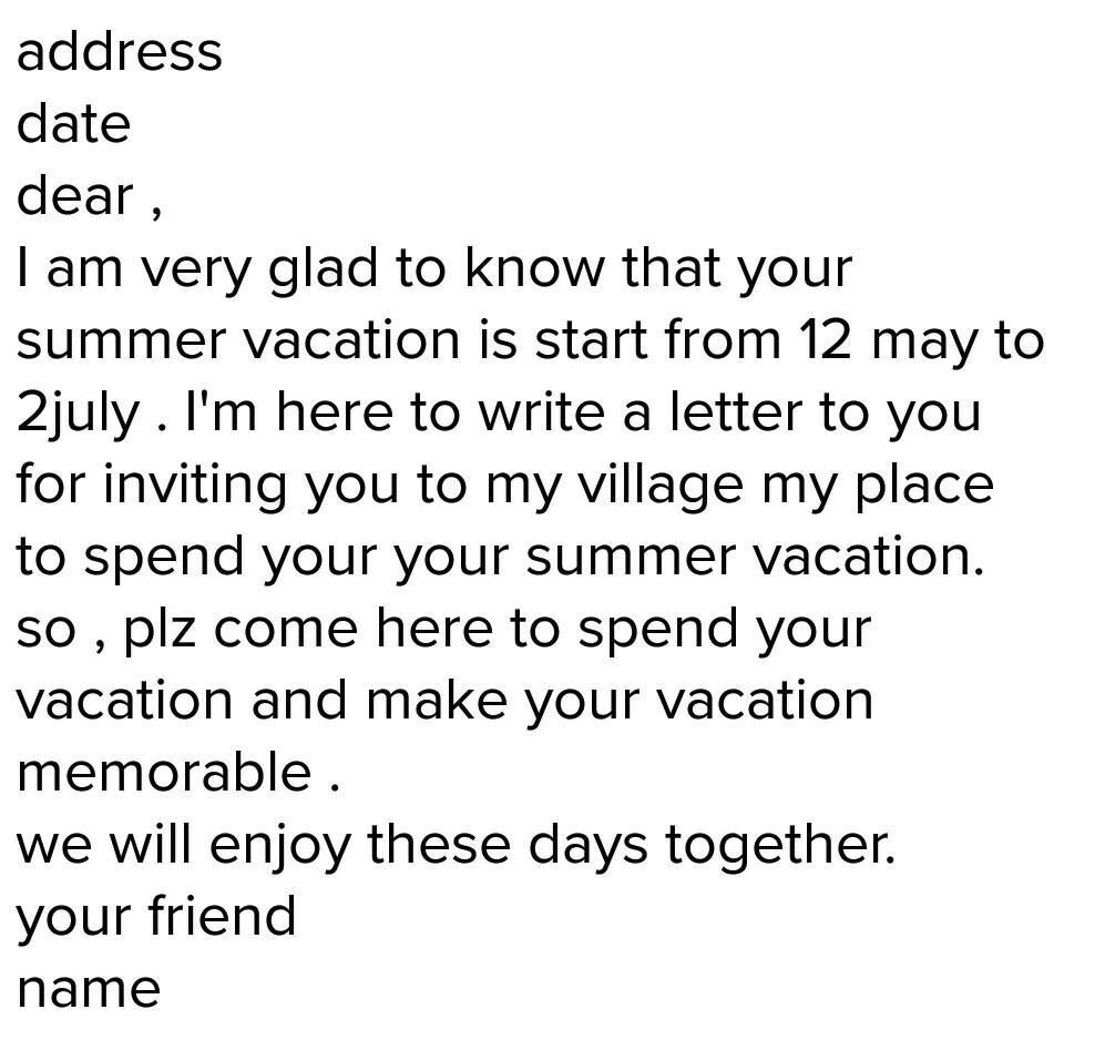 On Vacation For Few Days >> Letter To Your Friend Invite Her To Spend Few Days In Village